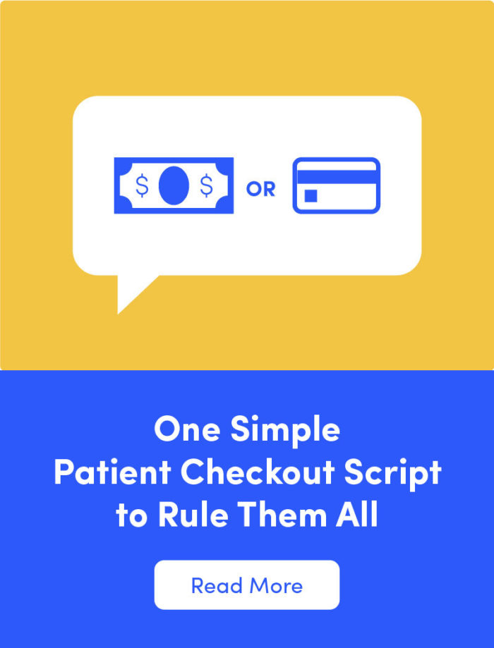 1 Simple Patient Checkout Script to Rule Them All