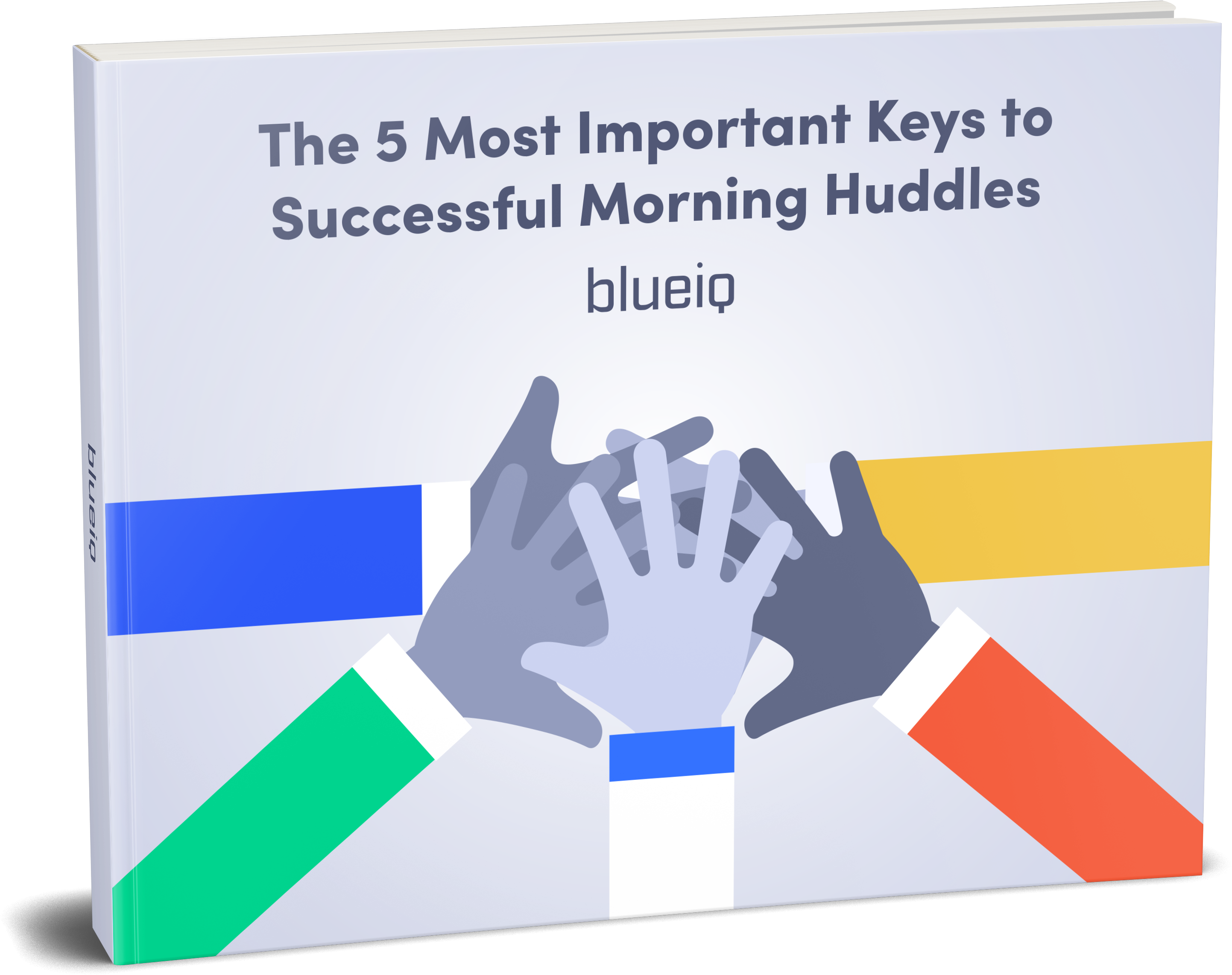 The 5 Most Important Keys to Successful Morning Huddles