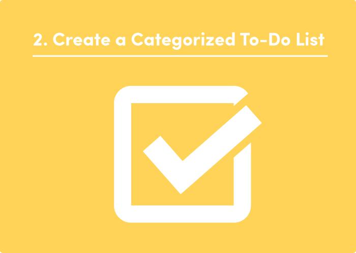 2. Create a Categorized To-Do List